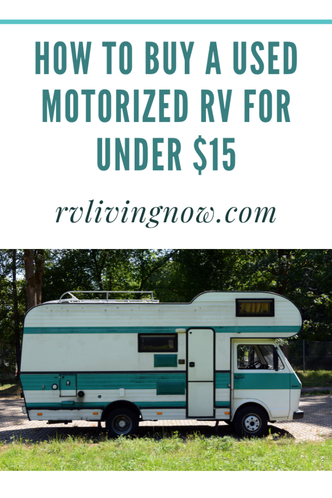 How to Buy a Used Motorized RV for Under $15k